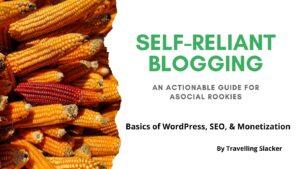 Self-Reliant Blogging by Travelling Slacker